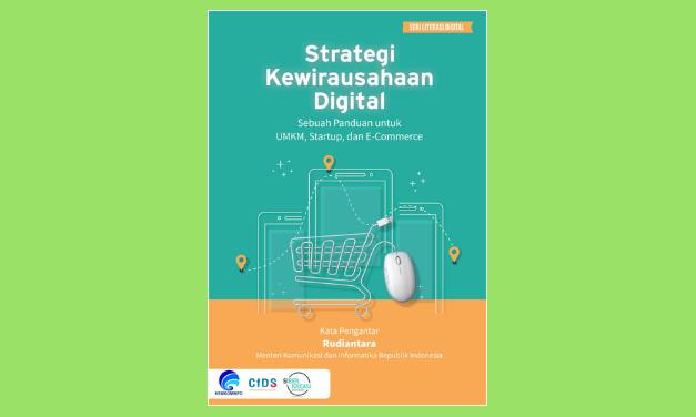 STRATEGI KEWIRAUSAHAAN DIGITAL: Sebuah Panduan untuk UMKM, Startup, dan E-Commerce