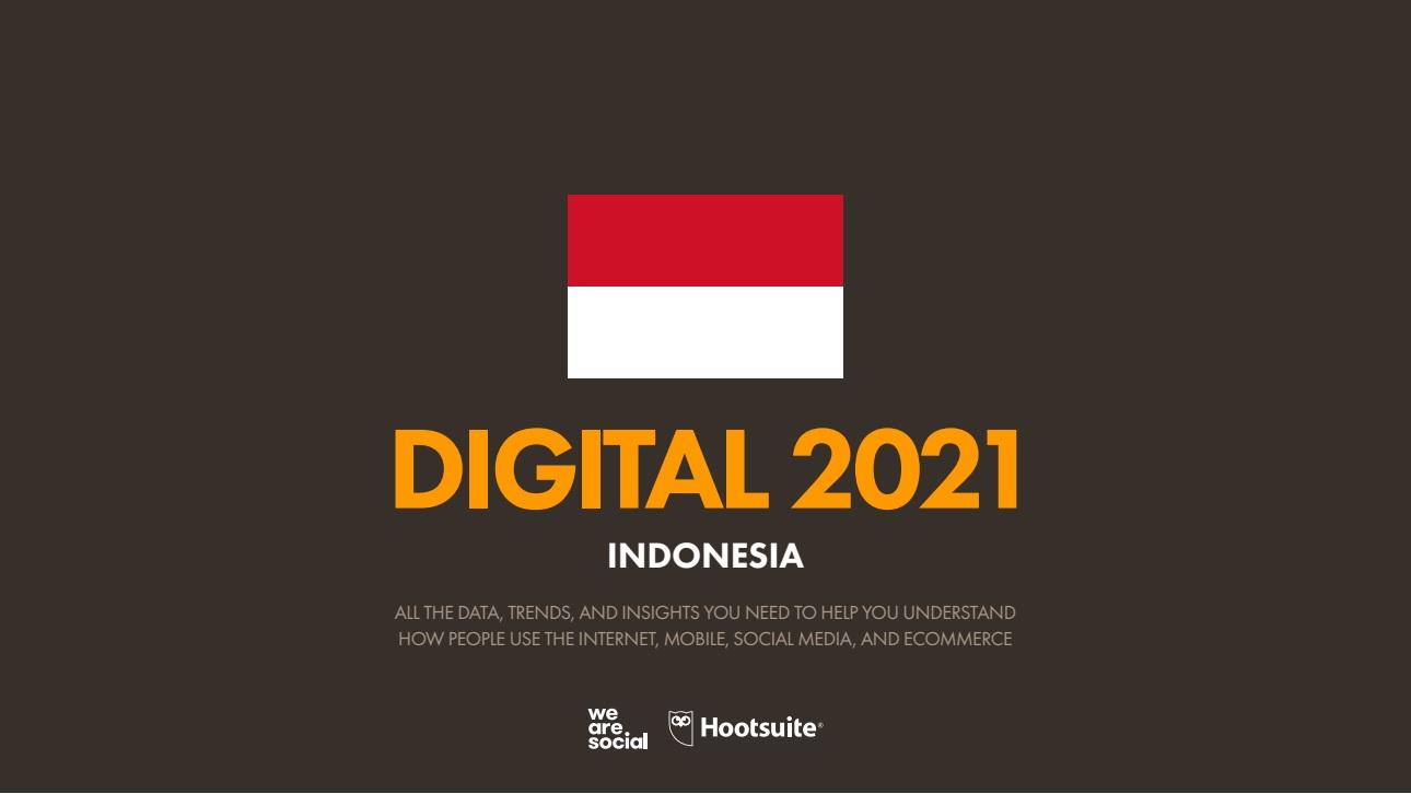 Hootsuite (We are Social) Indonesian Digital Report 2021