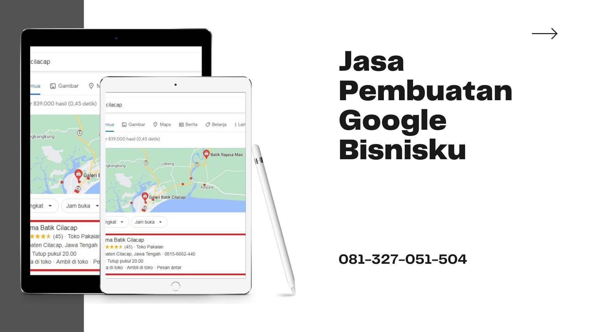 Pesan Jasa Pembuatan Google Bisnisku